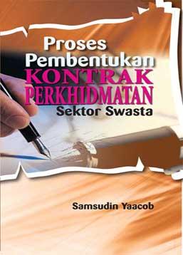 Proses Pembentukan Kontrak Perkhidmatan Sektor Swasta