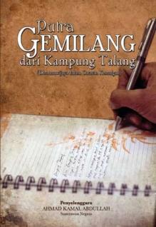 """""""Putra Gemilang dari Kampung Talang- (Dharmawijaya dalam catatan Kenangan)"""""""