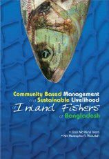 Community Based Management and Sustainable Livelihood of Island Fishers of Bangladesh