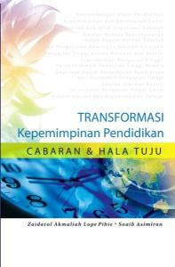Buku Transformasi Kepemimpinan Pendidikan: Cabaran dan Hala Tuju