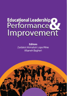 Educational Leadership: Performance & Improvement - Zaidatol Akmaliah Lope Pihie & Afsaneh Bagheri