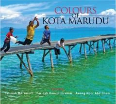 Colors of Kota Marudu
