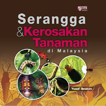 Serangga & Kerosakan Tanaman di Malaysia - Yusof Ibrahim