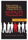 EDUCATING UNIVERSITY COLLEGE PEERS ON HIV/AIDS PREVENTION