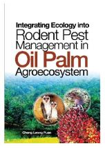 Integrating Ecology into Rodent Pest Management Oil Palm Agroecosystem