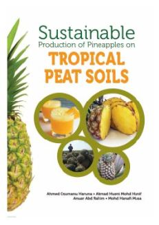 Sustainable Production of Pineapples on Tropical Peat Soils