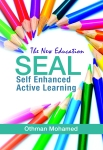 The New Education Self Enhanced Active Learning